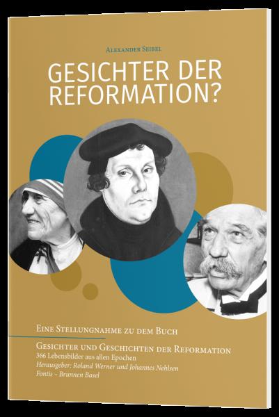 Gesichter der Reformation?