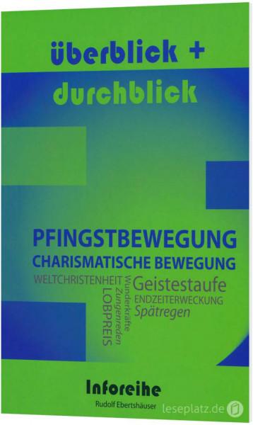 Pfingstbewegung / Charismatische Bewegung