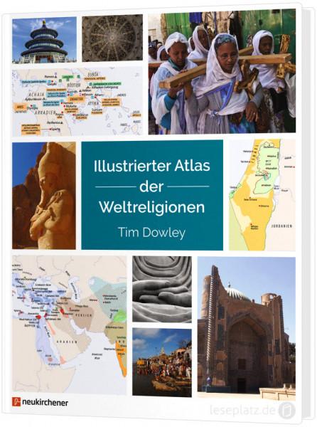 Illustrierter Atlas der Weltreligionen