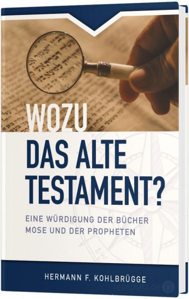 Wozu das Alte Testament?