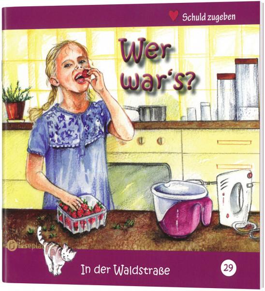 Wer war's? (29) In der Waldstraße - Heft 29