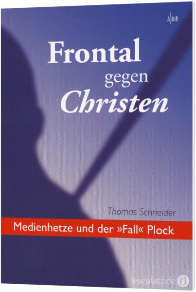 Frontal gegen Christen