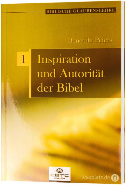 Inspiration und Autorität der Bibel