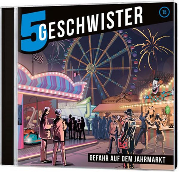 5 Geschwister CD (15) - Gefahr auf dem Jahrmarkt
