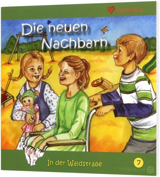 Die neuen Nachbarn (7) In der Waldstraße - Heft 7