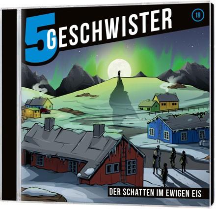 5 Geschwister CD (19) - Der Schatten im ewigen Eis