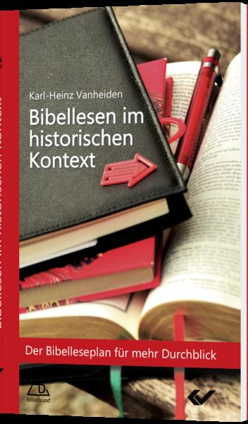 Bibellesen im historischen Kontext