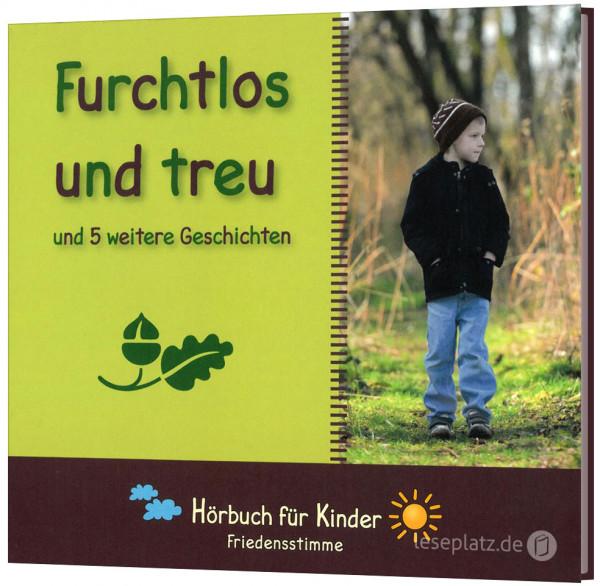 Furchtlos und treu - Hörbuch