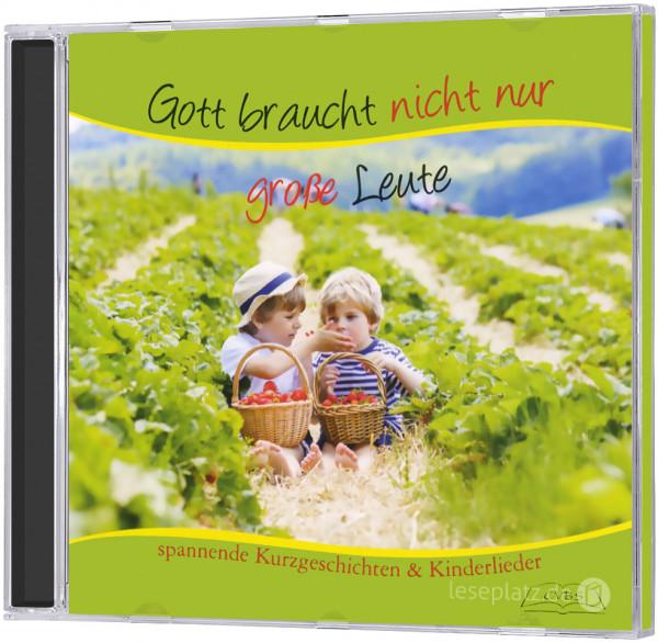 Gott braucht nicht nur große Leute - CD