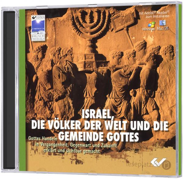 Israel, die Völker und die Gemeinde Gottes - CD-ROM