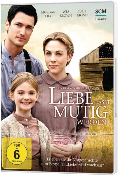 """Liebe lässt mutig werden - DVD """"Die Vorgeschichte - Teil 2"""""""
