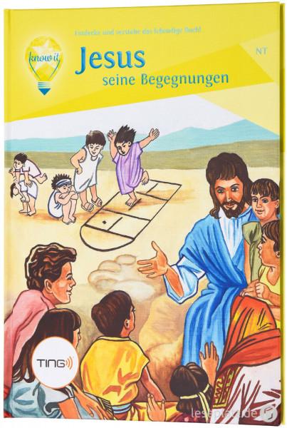 Jesus - seine Begegnungen - TING-Buch