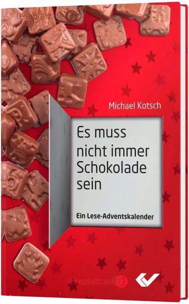 Es muss nicht immer Schokolade sein