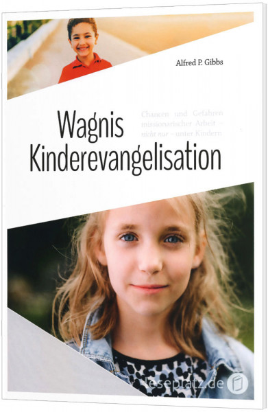 Wagnis Kinderevangelisation