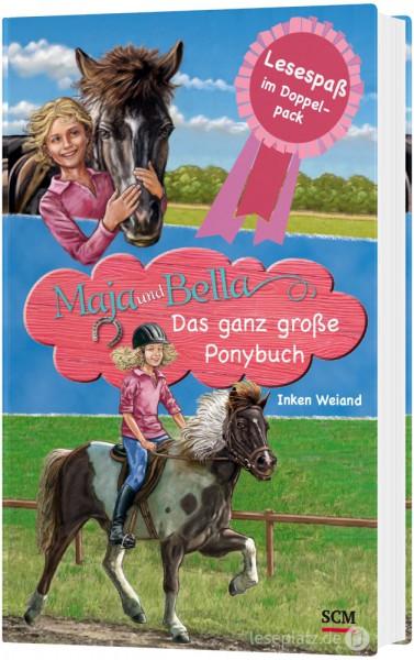 Maja und Bella 1+2 - Das ganz große Ponybuch