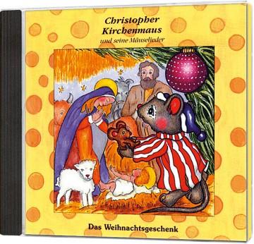 Christopher Kirchenmaus - Das Weihnachtsgeschenk - CD