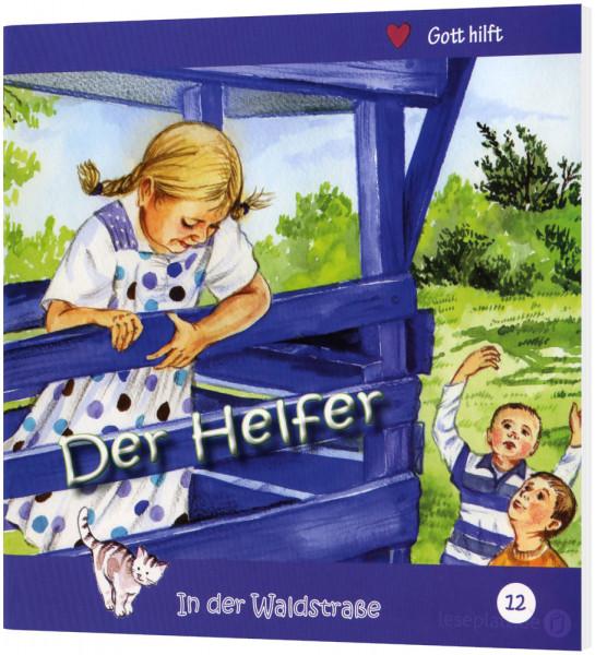 Der Helfer (12) In der Waldstraße - Heft 12