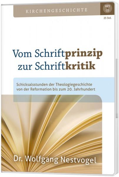 Vom Schriftprinzip zur Schriftkritik (MP3-CD)