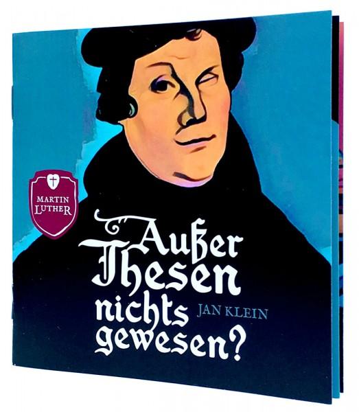 Außer Thesen nichts gewesen? - Martin Luther