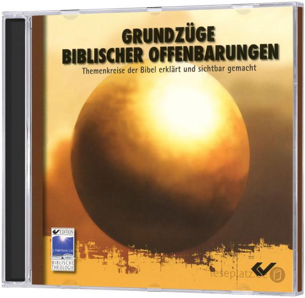 Grundzüge biblischer Offenbarungen - CD-ROM