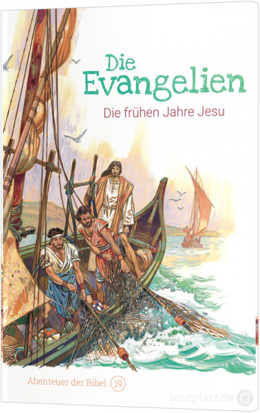 Die Evangelien – Die frühen Jahre Jesu (19)