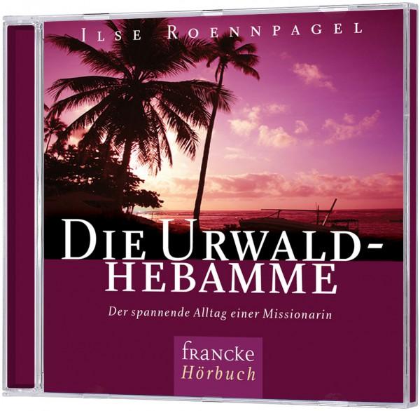 Die Urwaldhebamme - Hörbuch