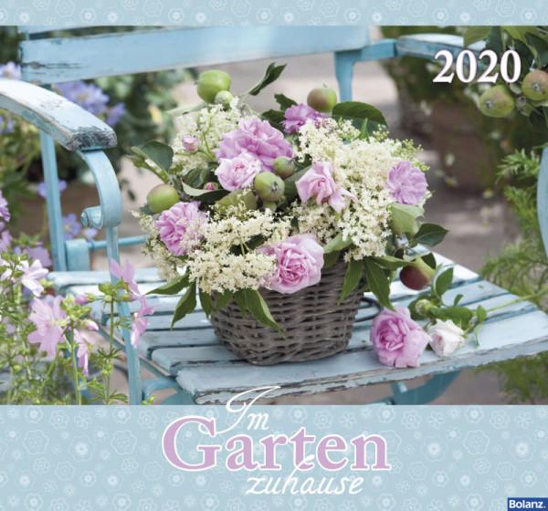 Im Garten zuhause 2020 - Wandkalender