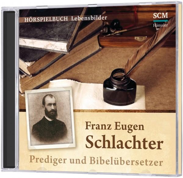 Franz Eugen Schlachter - Hörspielbuch