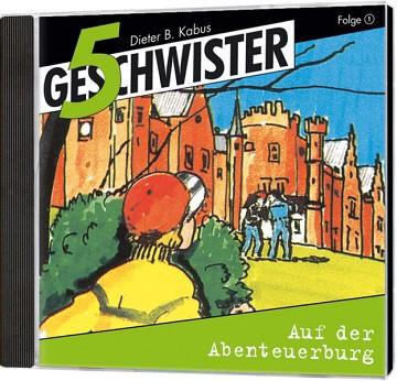 5 Geschwister CD (1) - Auf der Abenteuerburg