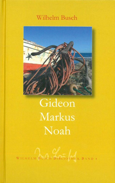 Gideon - Markus - Noah
