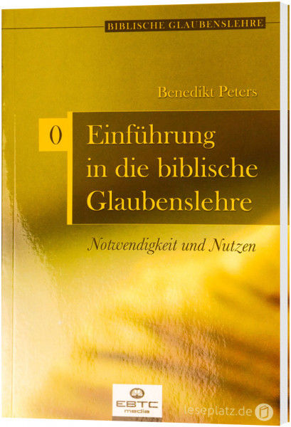Einführung in die biblische Glaubenslehre