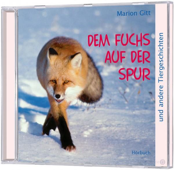 Dem Fuchs auf der Spur - Hörbuch