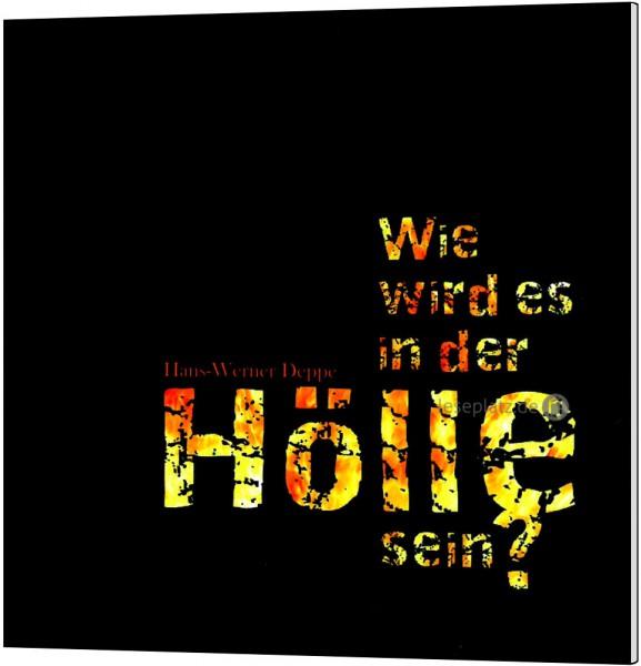 Wie wird es in der Hölle sein? - Hörbuch (MP3)