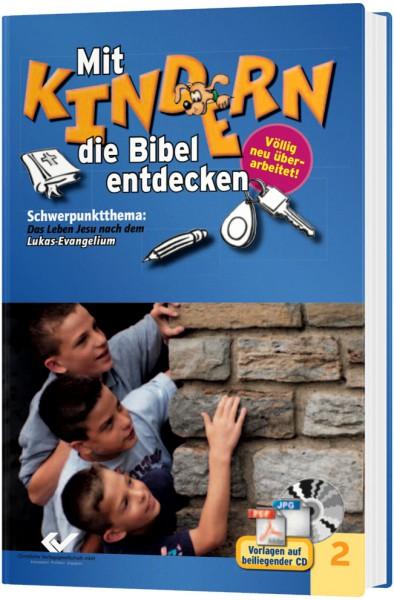 Mit Kindern die Bibel entdecken - Band 2