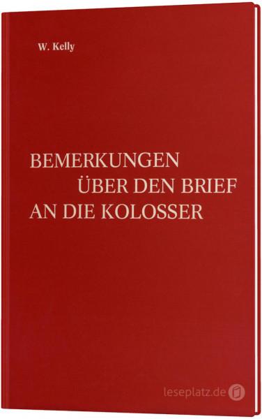 Bemerkungen über den Brief an die Kolosser