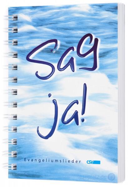 Sag ja! - Liederbuch