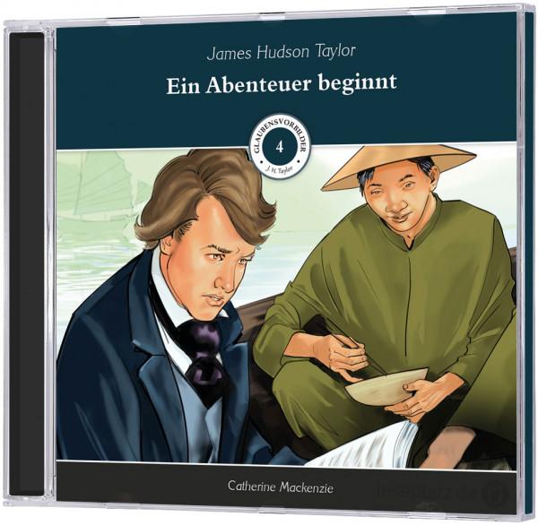 Hudson Taylor - Ein Abenteuer beginnt - Hörbuch