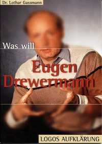 Was will Eugen Drewermann?
