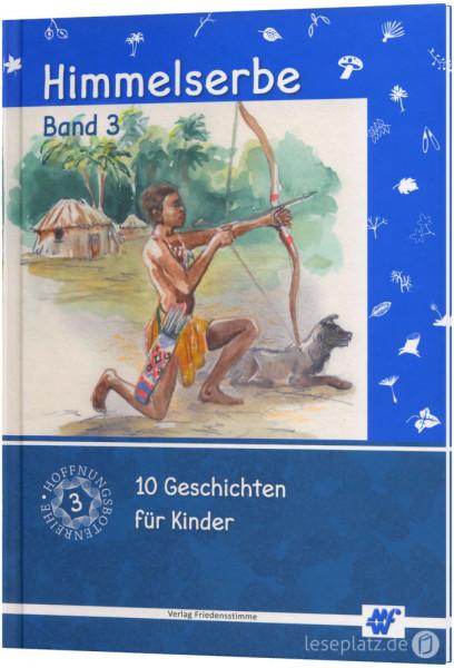 Himmelserbe - Band 3