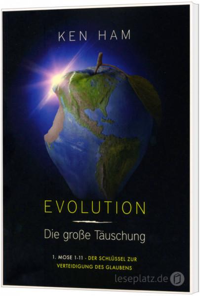 Evolution - die große Täuschung