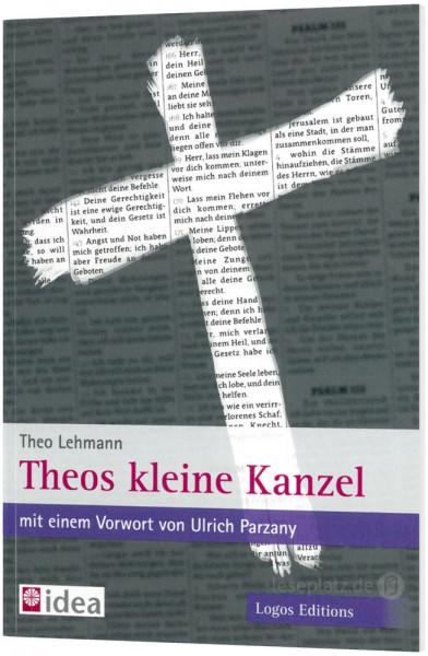 Theos kleine Kanzel