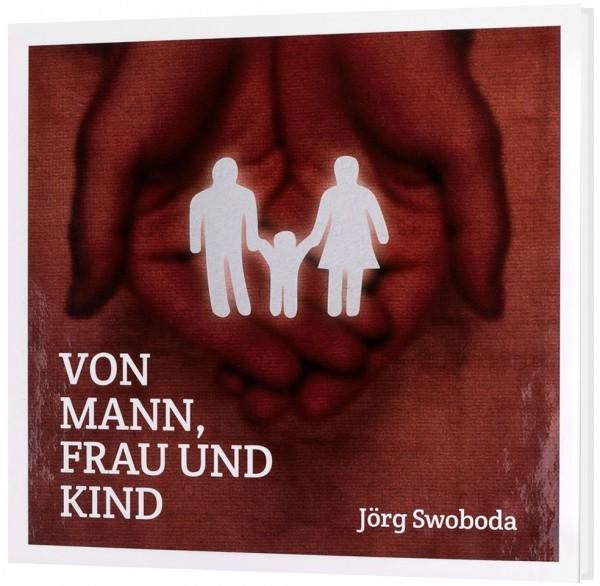 Von Mann, Frau und Kind - CD