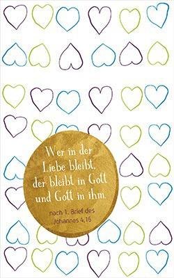 """Postkarte """"Wer in der Liebe bleibt ..."""""""