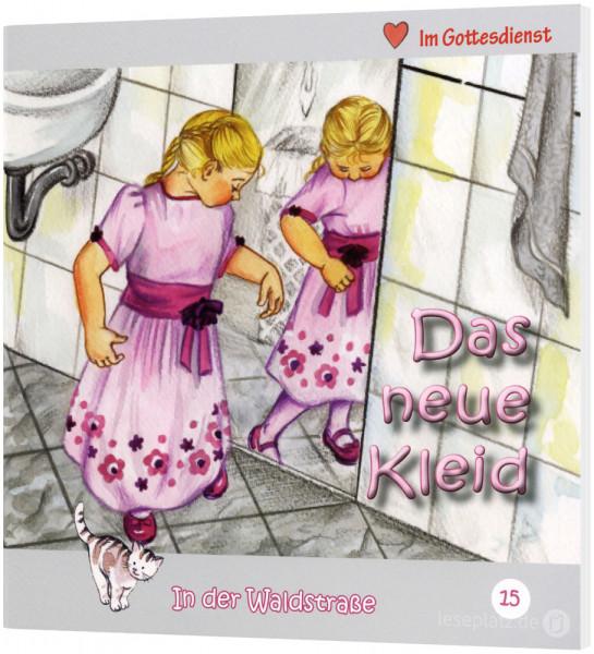 Das neue Kleid (15) In der Waldstraße - Heft 15