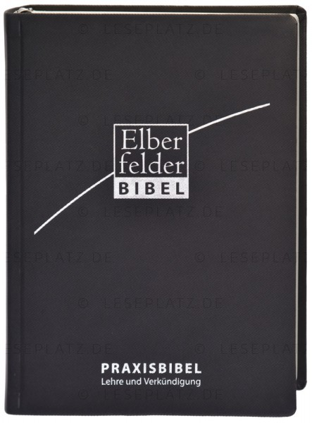 Elberfelder Bibel 2006 - Praxisbibel