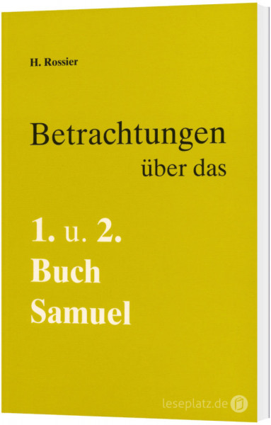 Betrachtungen über das 1. und 2. Buch Samuel