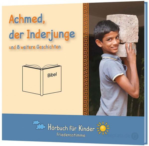 Achmed, der Inderjunge - Hörbuch