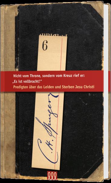 Predigten über das Leiden und Sterben Jesu Christi (6)