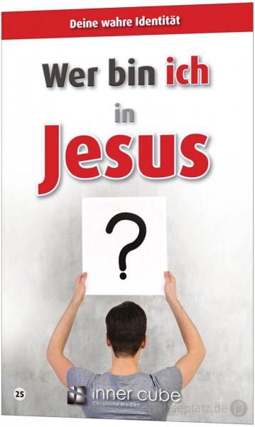 Wer bin ich in Jesus? - Leporello 25