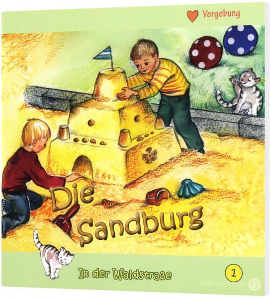 Die Sandburg (1) In der Waldstraße - Heft 1
